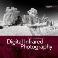 Digital Infrared Photography