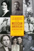 Leaders of the Mexican American Generati