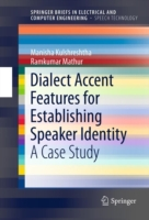 Dialect Accent Features for Establishing