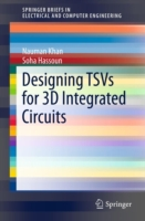 Designing TSVs for 3D Integrated Circuit