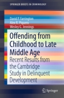 Offending from Childhood to Late Middle