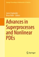 Advances in Superprocesses and Nonlinear
