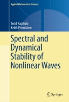 Spectral and Dynamical Stability of Nonl
