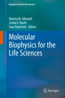 Molecular Biophysics for the Life Scienc
