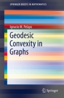 Geodesic Convexity in Graphs