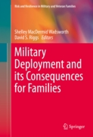 Military Deployment and its Consequences