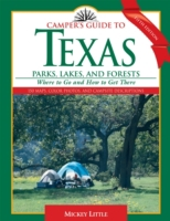 Camper's Guide to Texas Parks, Lakes, an