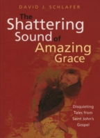Shattering Sound of Amazing Grace