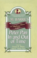 J. M. Barrie's Peter Pan In and Out of T