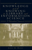 Knowledge and Knowing in Library and Inf