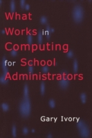 What Works in Computing for School Admin