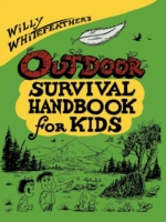 Willy Whitefeather's Outdoor Survival Ha