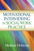 Motivational Interviewing in Social Work