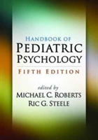 Handbook of Pediatric Psychology, Fifth