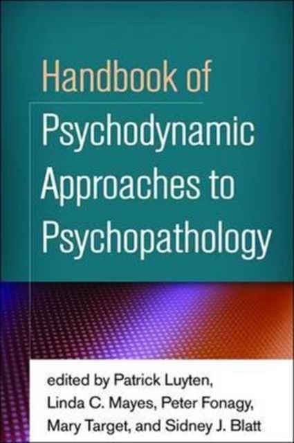 Handbook of Psychodynamic Approaches to
