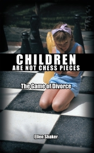 Children Are Not Chess Pieces