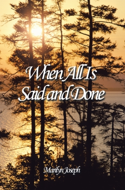 When All Is Said and Done