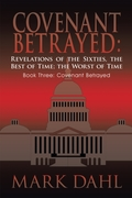 Covenant Betrayed: Revelations of the Si