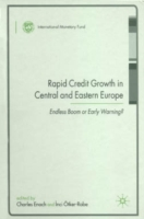 Rapid Credit Growth in Central and Easte