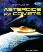 Far-Out Guide to Asteroids and Comets
