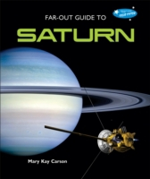 Far-Out Guide to Saturn
