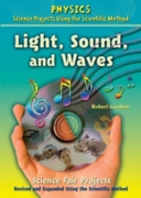 Light, Sound, and Waves Science Fair Pro