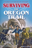 Surviving the Oregon Trail