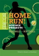 Home Run! Science Projects with Baseball