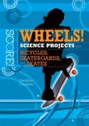 Wheels! Science Projects with Bicycles,