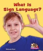 What Is Sign Language?