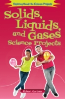 Solids, Liquids, and Gases Science Proje
