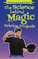 Science Behind Magic Science Projects