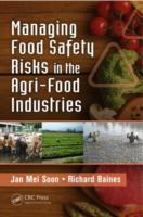 Managing Food Safety Risks in the Agri-F