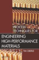 Process Techniques for Engineering High-
