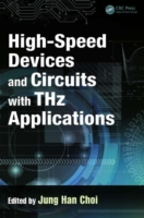 High-Speed Devices and Circuits with THz