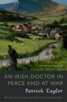 Irish Doctor in Peace and at War