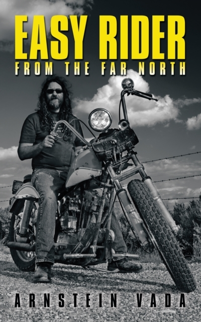 Easy Rider from the Far North