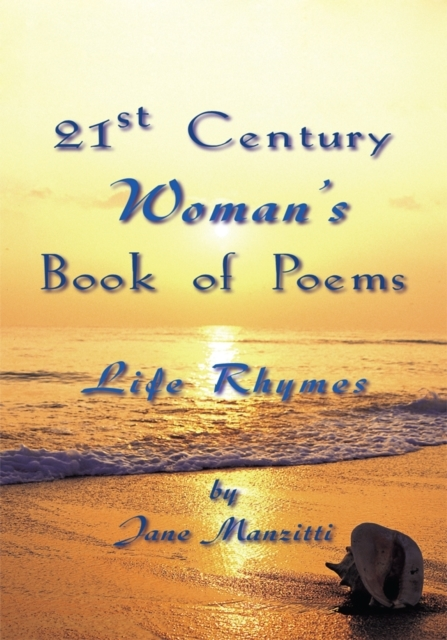 21St Century Woman''s Book of Poems