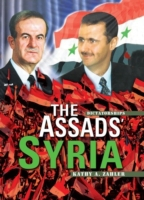 Assads' Syria (Revised Edition)