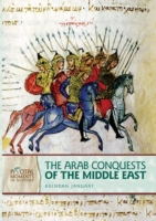 Arab Conquests of the Middle East (Revis