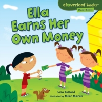 Ella Earns Her Own Money