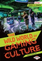 Wild World of Gaming Culture