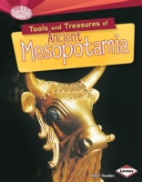 Tools and Treasures of Ancient Mesopotam
