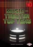 Music and Theater Top Tens