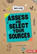 Assess and Select Your Sources