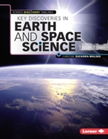 Key Discoveries in Earth and Space Scien