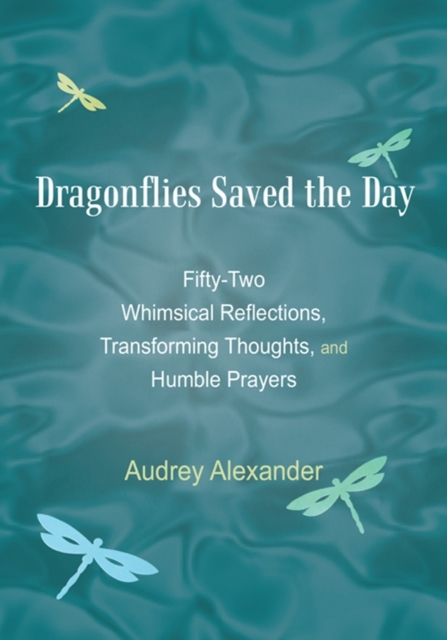 Dragonflies Saved the Day