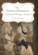 Politics of Fashion in Eighteenth-Centur