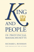 King and People in Provincial Massachuse
