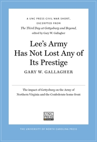 Lee's Army Has Not Lost Any of Its Prest